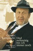 Und wehmütig bin ich immer noch - Günter Lamprecht pdf epub
