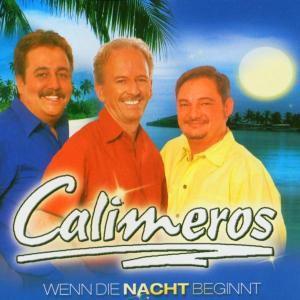 Und Wenn Die Nacht Beginnt, Calimeros