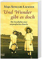 Und Wunder gibt es doch, Maja Schulze-Lackner