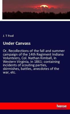 Under Canvass, J. T Pool