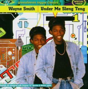 Under Me Sleng Teng, Wayne Smith