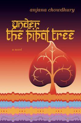 Under the Pipal Tree, Anjana Chowdhury