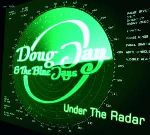 Under The Radar, Doug Jay