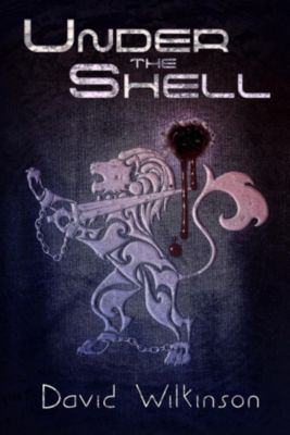Under The Shell, David Wilkinson
