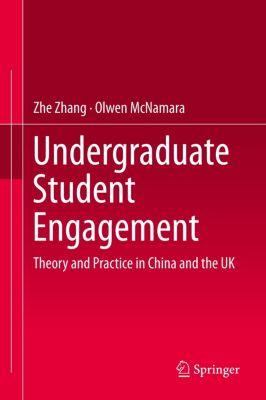 Undergraduate Student Engagement, Zhe Zhang, Olwen McNamara