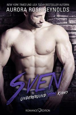 Underground Kings: Sven - Aurora Rose Reynolds |