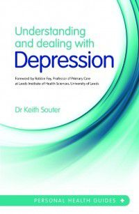 Understanding and Dealing With Depression, Dr. Keith Souter