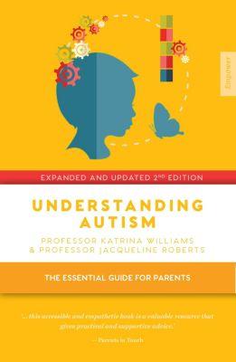Understanding Autism, Jacqueline Roberts, Katrina Williams