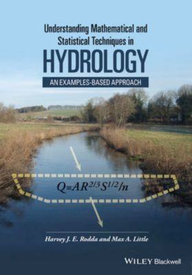 Understanding Mathematical and Statistical Techniques in Hydrology, Harvey Rodda, Max A. Little