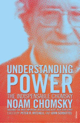Understanding Power, Noam Chomsky