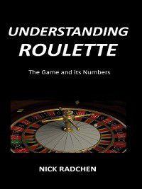 Understanding Roulette, Nick Radchen