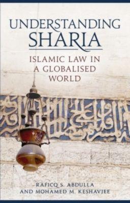 Understanding Sharia, Raficq Abdulla