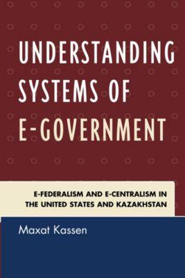 Understanding Systems of e-Government, Maxat Kassen