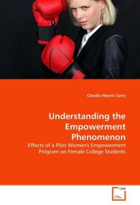 Understanding the Empowerment Phenomenon, Claudia Hearst Curry