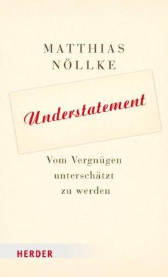 Understatement, Matthias Nöllke