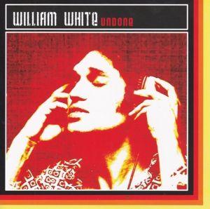 Undone, William White