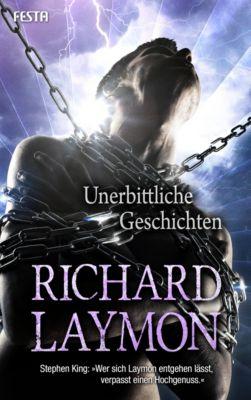 Unerbittliche Geschichten, Richard Laymon
