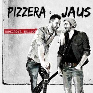 Unerhört Solide, Pizzera & Jaus
