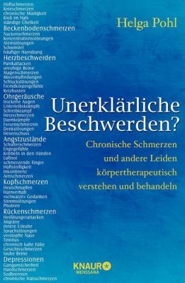Unerklärliche Beschwerden?, Helga Pohl