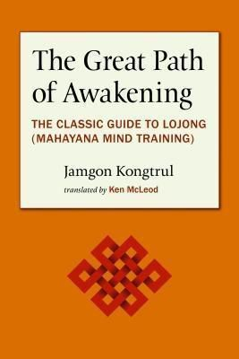 Unfettered Mind: The Great Path of Awakening, Jamgon Kongtrul