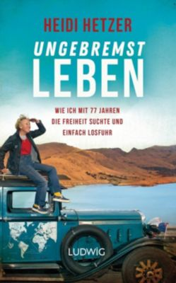 Ungebremst leben - Heidi Hetzer pdf epub