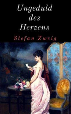 Ungeduld des Herzens, Stefan Zweig