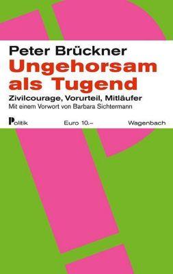 Ungehorsam als Tugend - Peter Brückner pdf epub