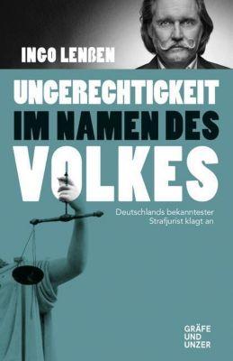 Ungerechtigkeit im Namen des Volkes - Ingo Lenßen pdf epub