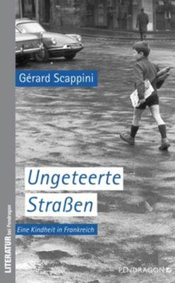 Ungeteerte Straßen - Gerard Scappini |