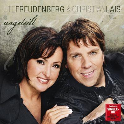 Ungeteilt, Ute Freudenberg, Christian Lais