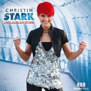 Unglaublich Stark, Christin Stark
