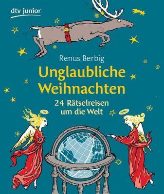 Unglaubliche Weihnachten, Renus Berbig