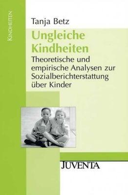 Ungleiche Kindheiten, Tanja Betz