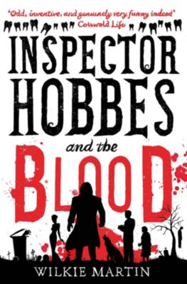 unhuman: Inspector Hobbes and the Blood, Wilkie Martin