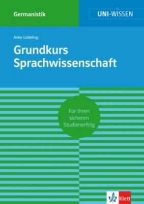 Uni-Wissen Grundkurs Sprachwissenschaft, Anke Lüdeling