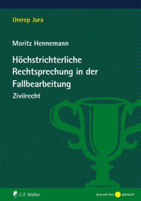Unirep Jura: Höchstrichterliche Rechtsprechung in der Fallbearbeitung, M.Jur. Oxford, Moritz Hennemann
