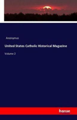 United States Catholic Historical Magazine, Anonymus