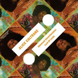Universal Consciousness / Lord Of Lords, Alice Coltrane
