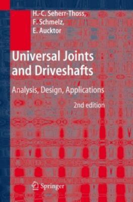 Universal Joints and Driveshafts, Hans Chr. Graf von Seherr-Thoss, Friedrich Schmelz, Erich Aucktor