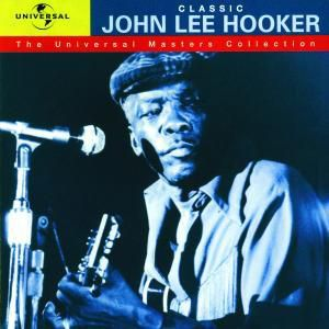 Universal Masters Collection, John Lee Hooker
