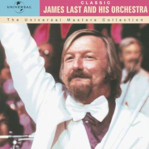 Universal Masters Collection, James & His Orchestra Last