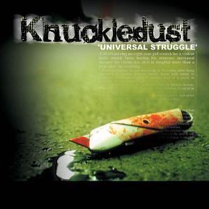 Universal Struggle, Knuckledust