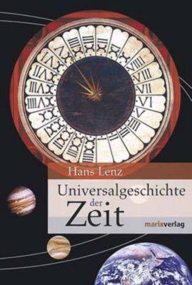 Universalgeschichte der Zeit, Hans Lenz