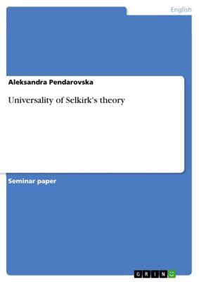 Universality of Selkirk's theory, Aleksandra Pendarovska