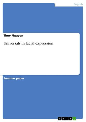 Universals in facial expression, Thuy Nguyen