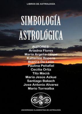 Universidad Clandestina de Astrología: Simbología Astrológica, Tito Maciá