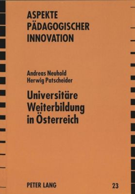 Universitäre Weiterbildung in Österreich, Andreas Neuhold, Herwig Patscheider