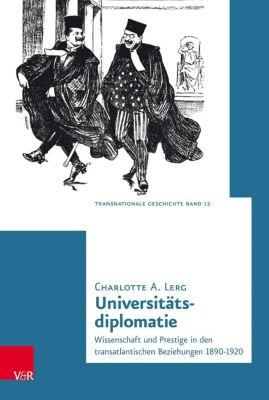 Universitätsdiplomatie - Charlotte A. Lerg  