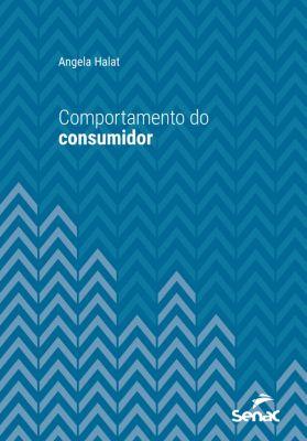 Universitária: Comportamento do consumidor, Angela Halat