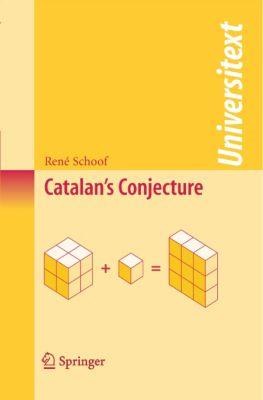 Universitext: Catalan's Conjecture, René Schoof